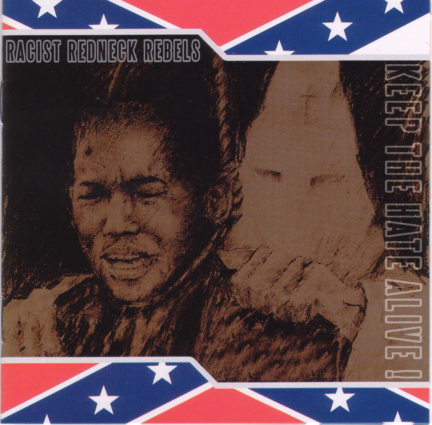 CD- Cover der Racist Redneck Rebels: Keep the hat alive